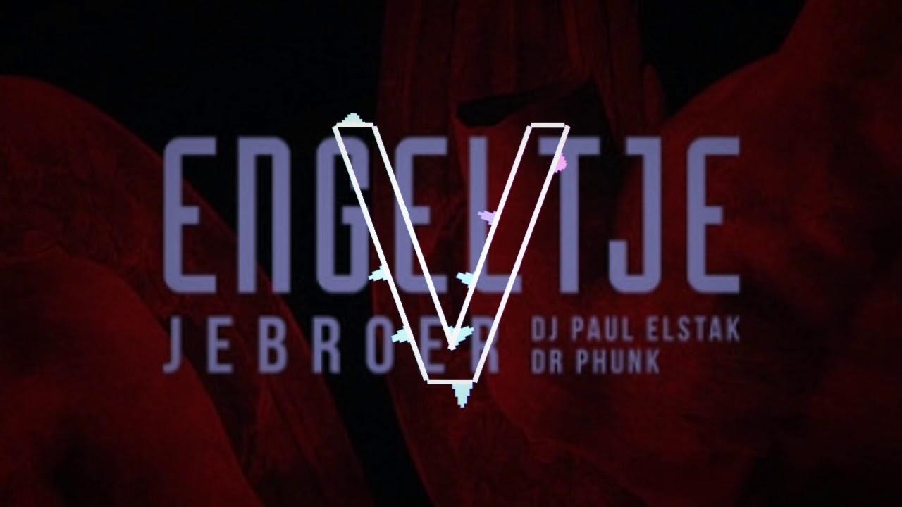 Jebroer, DJ Paul Elstak & Dr Phunk - Engeltje