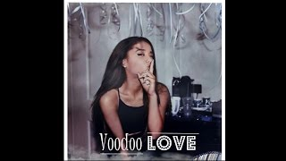 Watch Ariana Grande Voodoo Love video