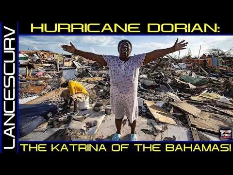 the-hidden-truth-of-hurricane-dorian:-the-katrina-of-the-bahamas!---the-lancescurv-show