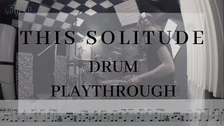 Until Rain - This Solitude [Drum Playthrough]