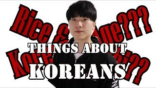 Things About Koreans
