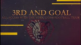 York Lions | 3rd and Goal - Season 2, Episode 4