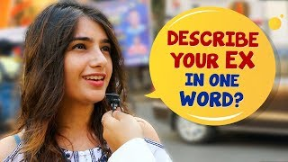 Describe Your Ex In One Word | Kolkata Open Talk | Social Experiment | Wassup India Comedy Videos