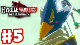 Revali, the Rito Warrior! - Hyrule Warriors: Age of Calamity - Gameplay Walkthrough Part 5