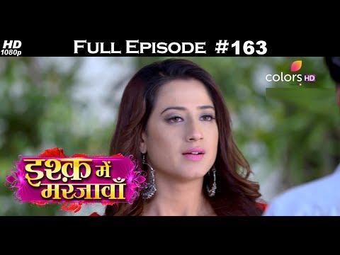 Ishq Mein Marjawan – 7th May 2018 – इश्क़ में मरजावाँ – Full Episode