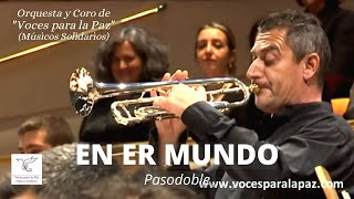 EN ER MUNDO (Pasodoble). Director: Enrique García Asensio. Concert Band