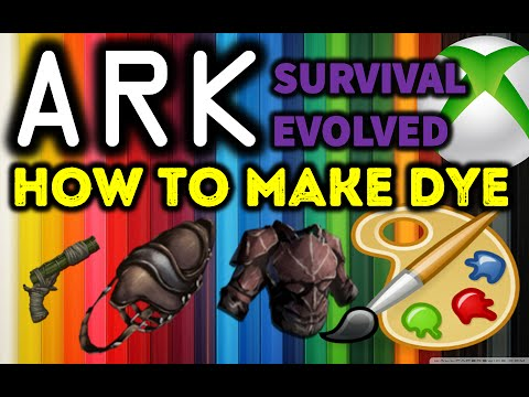 ARK: Survival Evolved XBOX How To Make Dye / Dye Armour -Weapons - Saddles Guide