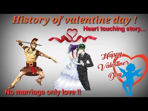 Why we celebrate valentine day: THE DAY OF LOVE - YouTube