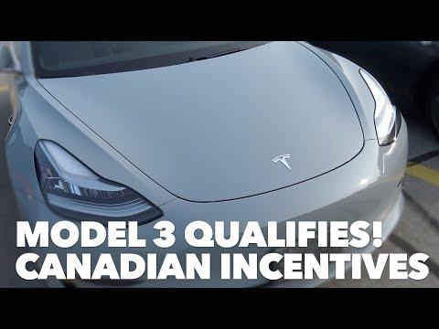 Model 3 Qualifies! Canadian Incentives