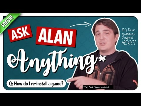 How Do I Re-install A Game? Ask Alan - Big Fish Games Customer Support!