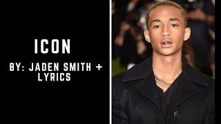 Jaden Smith - Icon (Lyrics Video)