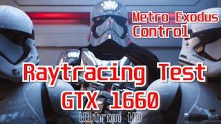 GTX 1660 | RayTracing(RTX) Performance Test | Metro Exodus | Control