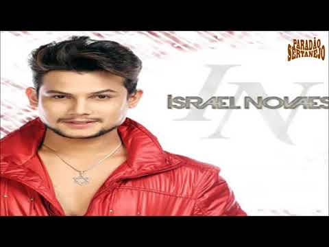Israel Novaes - CD Novo 2018 ( Músicas Novas)