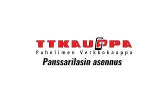 Panssarilasin asennus (pikaversio) | TT-Kauppa.fi