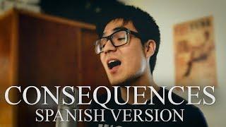 Camila Cabello - Consequences (Spanish Version / Cover en español)
