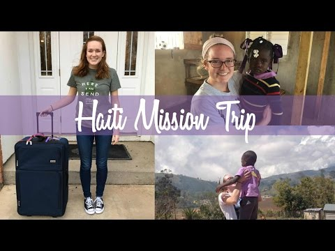 My Mission Trip to Haiti | 2017