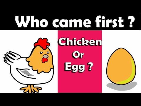 Who Came First ? Chicken Or Egg ?  Finally Answered.
