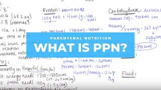 What is Peripheral Parenteral Nutrition (PPN)? + Osmolarity calcs!