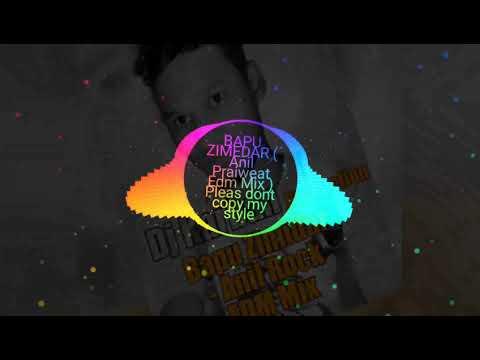 BAPU ZIMIDAR EDM PRIVATE MIX (DJ ANIL) MP3