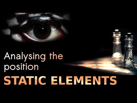 Analysing the chess position - Static elements