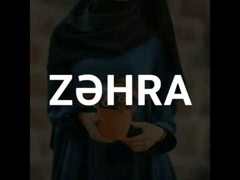 Zəhra adina ozel video (Zehra ismine özel )