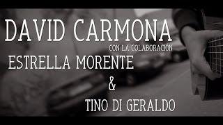 David Carmona [con Estrella Morente y Tino Di Geraldo] - Desgranar (Tangos)