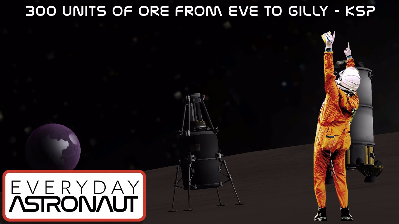 Reddit Weekly Challenge - 300 Units of Ore from Eve to Gilly - Kerbal Space Program