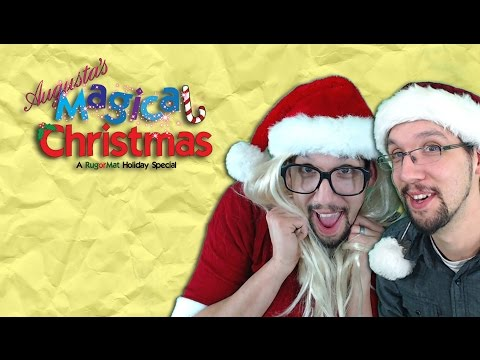 Augusta's Magical Christmas - A RugorMat Holiday Special