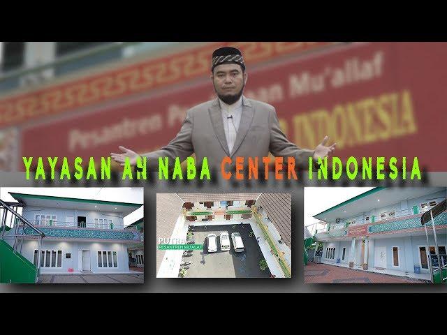 Profile Pesantren Muallaf Annaba Center Indonesia