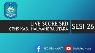 Live Score Sesi 26 Seleksi Kompetensi Dasar Pemerintah Kabupaten Halmahera Utara