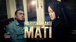 HARUSKAH AKU MATI - Andra Respati feat. Gisma Wandira (Official Music Video)