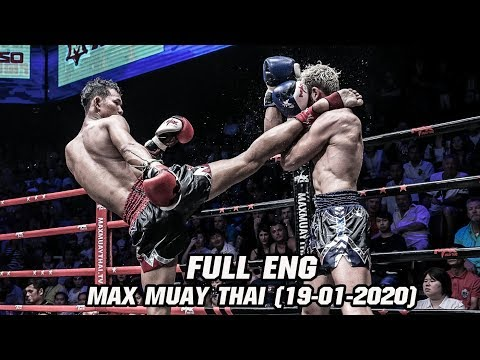 MAX MUAY THAI [ Inter Ver ] - วันที่ 19 Jan 2020