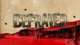 Depraved - Sandbox Wild West game - Live Stream PC