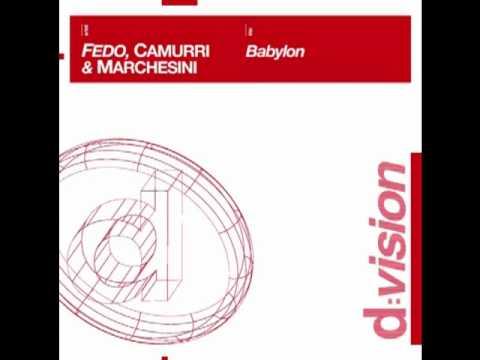 Fedo, Camurri e Marchesini - Babylon (Lori B.   Marcello Giordani filoma mix)