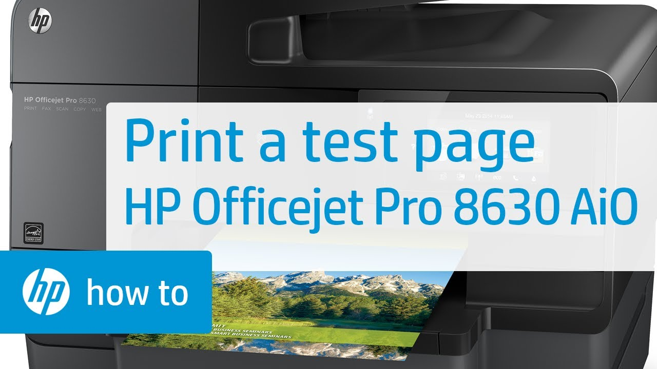 Printing A Test Page With The Hp Officejet Pro 8630 All In