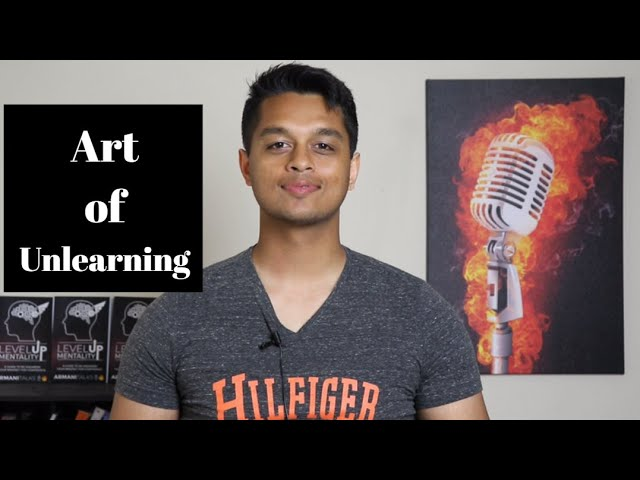 The Art of Unlearning: Learn, Unlearn, Relearn your way into People Skills