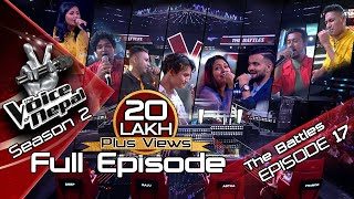 The Voice of Nepal Season 2 - 2019 - Episode 17 (The Battles)