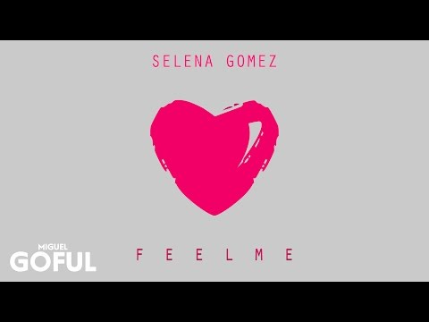 Selena Gomez - Feel Me (Audio) [Studio Fan Edition]
