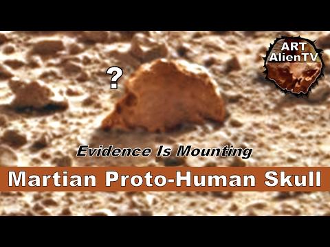 Martian Proto-Human Skull - Mars Life Evidence is Mounting - ArtAlienTV
