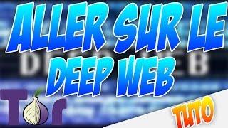 [TUTO]comment aller sur le deep web / darknet