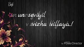 Gambar cover mazhai NindrA PinbuM ThooRaL polA.... UnNai MaranthA PinbuM kAdhaL...💕 || Song Lyrics || PoorNi RaM