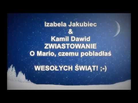Melania & Kamil Dawid - O Mario, czemu pobladłaś (Zwiastowanie)
