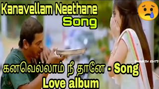 Kanavellam Neethane Song - (Tamil album)Whatsapp status for videos in Tamilanda Warriors