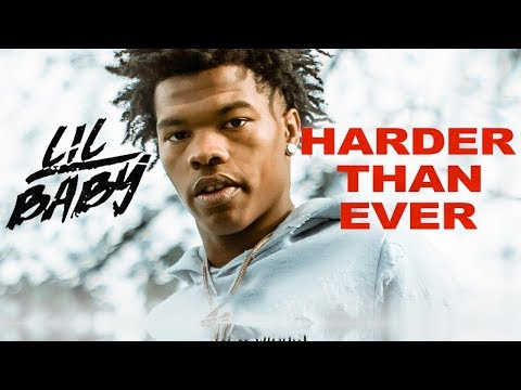 Lil Baby - Leaked (Harder Than Ever)