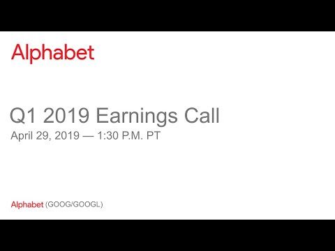 Alphabet Inc. (GOOG) CEO Sundar Pichai on Q2 2019 Results - Earnings Call Transcript