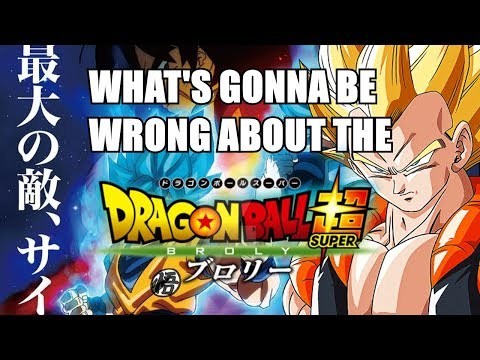 WHAT'S GONNA BE WRONG ABOUT THE NEW DRAGON BALL MOVIE