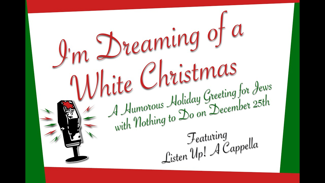 Im Dreaming Of A White Christmas Jewish Parody Greeting By Listen