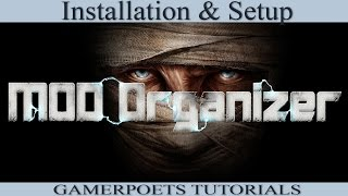 Mod Organizer : Installation & Setup : 1 of 4