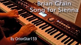 Brian Crain - Song for Sienna (Piano Cover)