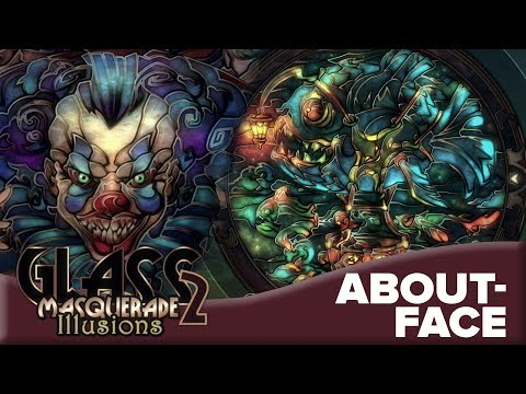 About-Face   Glass Masquerade 2 🎭  